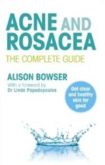 acne_and_rosacea_the_complete_guide